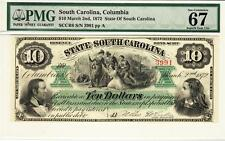 1872 Columbia, Sc- The State of South Carolina$10 Pmg Superb Gem Uncirculated 67