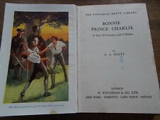 BONNIE PRINCE CHARLIE A Tale of Fontenoy & Culloden by GA Henty Foulsham & co