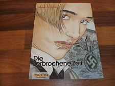 Warnauts+Raives -- die ZERBROCHENE ZEIT // Carlsen 1. Auflage 1992