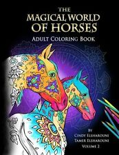 The Magical World Of Horses: Adult Coloring Book: Volume 2 - 1530964253