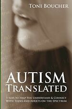 Autism Asperger's Book for Parents, Spouses, Educators - Autism Translated