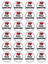 "x24 1.5"" I Love Pole Dancing Cupcake Topper On Edible Rice Paper"