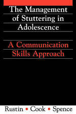 Management of Stuttering in Adolescence: A Communication Skills Approach (Exc Bu