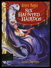 Maguire, Gregory (Wicked): Six Haunted Hairdos HB/DJ ** Signed ** 1st/1st (1995)