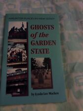 GHOST OF THE GARDEN STATE :HAUNTED PLACES IN NEW JERSEY BY LYNDA LEE MACKEN