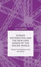 Screen Distribution and the New King Kongs of the Online World (Palgrave Pivot),