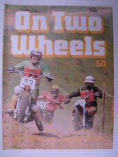 On Two Wheels -  Motorcycle Magazine Volume 4 - Issue No.50 - **FREE POSTAGE**
