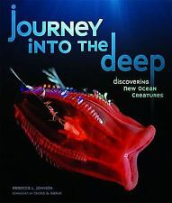 Journey into the Deep: Discovering New Ocean Creatures (Junior Library-ExLibrary