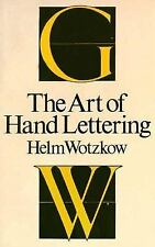 The Art of Hand Lettering, Wotzkow, Helm, Acceptable Book