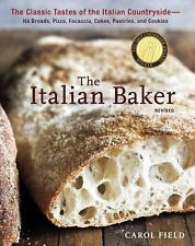 The Italian Baker, Revised: The Classic Tastes of the Italian Countrys-ExLibrary