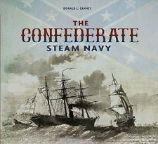 The Confederate Steam Navy:1861-1865  Book~Covers All Types of Ships~New HC