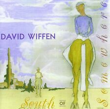 South Of Somewhere - David Wiffen (2008, CD NEUF)