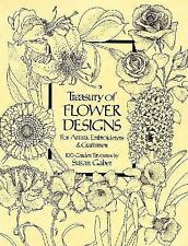 A Treasury of Flower Designs for Artists, Embroiderers and Craftsmen : 100...