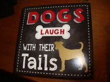 """Wooden 6.5"""" box Sign """"Dogs Laugh With Their Tails""""  5 & Twine (JoAnn's Fabrics)"""