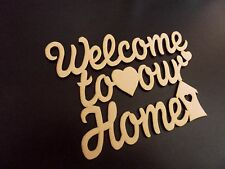 WELCOME TO OUR HOME wooden plaque blank