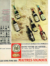PUBLICITE ADVERTISING  1963   LES MAITRES VIGNOUX   vins du terroir