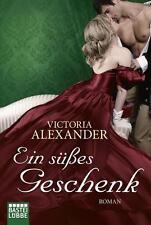 Ein süßes Geschenk von Victoria Alexander (2014, Taschenbuch) UNGELESEN