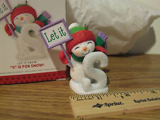 """Hallmark 2013 Let It Snow """"S"""" Is For Snow! Christmas Ornament"""