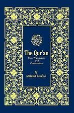 The Qur'an: Text, Translation, and Commentary English and Arabic Edition