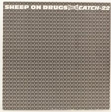 Catch-22  Sheep On Drugs  Vinyl Record