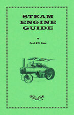 Professor Rose's 1910 STEAM TRACTION ENGINE Guide - reprint