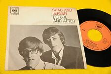 "CHAD AND JEREMY 7"" BEFORE AND AFTER ORIG ITALY 1963 NM !!! TOOOPPPPPPPP"