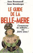 LE GUIDE DE LA BELLE-MERE A. Roumanoff et A. Bromberger + PARIS POSTER GUIDE