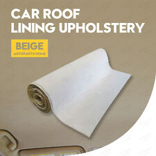 2.5m x1.52m Car Headliner Upholstery Fabric Foam Backed Roof Beige Truck SUV etc