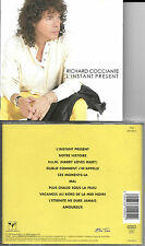 CD 10T RICHARD COCCIANTE L'INSTANT PRÉSENT DE 1995 FRANCE