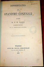 1876 coitus interruptus in Marriage, Onanismo Conjugali, Catholic Birth Control