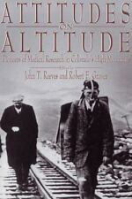 Attitudes on Altitude: Pioneers of Medical Research in Colorado's High Mountain
