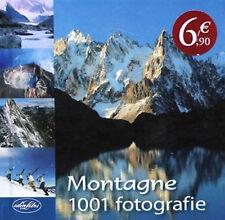 Montagne, 1001 fotografie - Idea Libri - Libro nuovo in offerta!