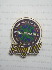 WDW 2001 Disney MGM Studios WHO WANTS TO BE A MILLIONAIRE PLAY IT Attraction Pin