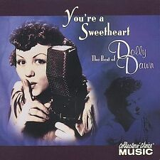 Dolly Dawn Youre a Sweetheart: The Best of Dolly Da CD