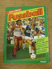 1989/1990 Fussball: German Football Annual For The 1989/1990 Season. Unless stat