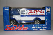ERTL DIECAST 1927 GRAHAM BROTHERS DELIVERY TRUCK BANK, TRUE VALUE, 1:25, BOXED
