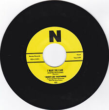 JIMMY LEE FAUTHEREE-NORTON 122 ROCKABILLY 45RPM I WANT THE CAKE   M-
