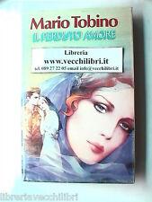 IL PERDUTO AMORE ROMANZO DI MARIO TOBINO CDE LIBIA