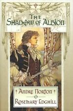 Carolus Rex Ser.: The Shadow of Albion Vol. 1 by Andre Norton, Edghill/Norton...