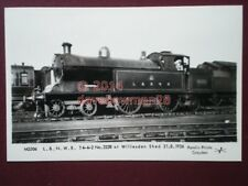 POSTCARD L & N W RLY LOCO NO 2228 AT WILLESDEN SHED 21/8/26