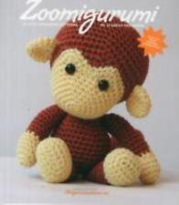 Zoomigurumi: Zoomigurumi : 15 Cute Amigurumi Patterns by 12 Great Designers...