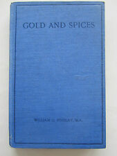 Gold and Spices and other Sunday Morning Talks to Children - William G Findlay