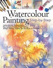 Watercolour Painting: Step-by-Step, Thatcher, Bryan A., Tait, Wendy, Newton, Wil