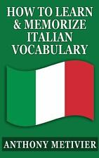 How to Learn and Memorize Italian Vocabulary ... : Using a Memory Palace...