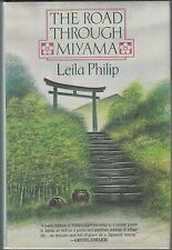 The Road Through Miyama by Leila Philip (1989) HC/DJ 1ST~SATSUMA~POTTERY~JAPAN