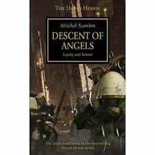 Mitchel Scanlon HORUS HERESY Descent of Angels (paperback) Loyalty and Honour