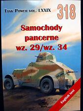 MILITARIA 318, SAMOCHODY PANCERNE (ARMORED CARS) wz.29/ wz.34  BY JANUSZ LEDWOCH