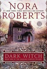 Cousins O'Dwyer Trilogy: Dark Witch Bk. 1 by Nora Roberts (2013, Paperback)