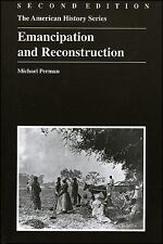 The American History: Emancipation and Reconstruction 22 by Michael Perman (2003