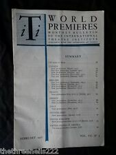 INTERNATIONAL THEATRE INSTITUTE WORLD PREMIER - FEB 1956 VOL 7 #5
